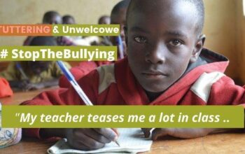 Stuttering and Unwelcome: the experience in schools in East Africa
